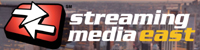Streaming Media East