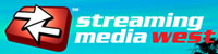 Streaming Media West